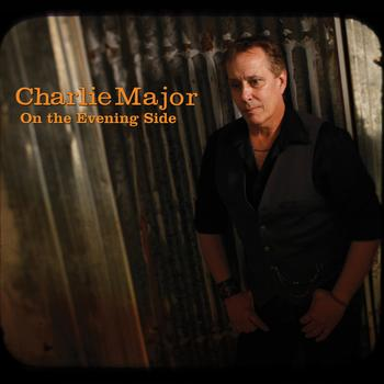 Charlie Major - On the Evening Side